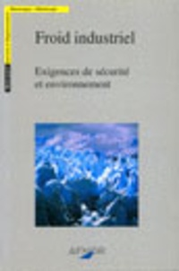 Accentsonline.fr Froid industriel - Exigences de sécurité et environnement Image