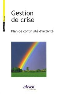 AFNOR - Gestion de crise - Plan de continuité d'activité.
