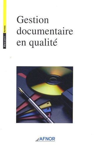 AFNOR - Gestion documentaire en qualité.