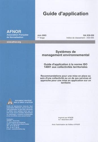 AFNOR - Guide d'application GA X30-550 Systèmes de management environnemental - Guide d'application à la norme ISO 14001 aux collectivités territoriales.