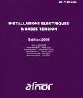 AFNOR - Installations électriques à basse tension - Edition 2002.