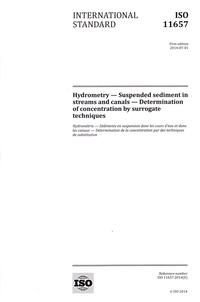 International standard ISO 11657 Hydrométrie- Sédiments en suspension dans les cours d'eau et dans les canaux - Détermination de la concentration par des techniques de substitution -  AFNOR | Showmesound.org