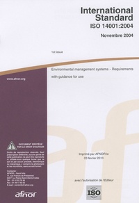 AFNOR - International Standard ISO 14001:2004 - Environmental management systems - Requirements with guidance for use.