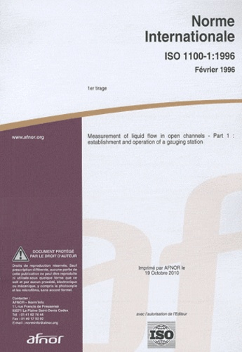 AFNOR - ISO 1100-1 : 1996 measurement of liquid flow in open channels part 1 - Establishment and operation of a gauging station.