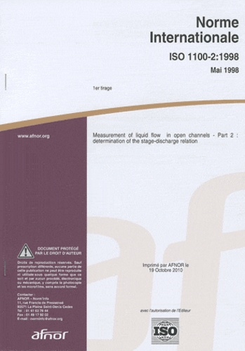 AFNOR - ISO 1100-2 : 1998 measurement of liquid flow in open channels part 2 - Determination of the stage-discharge relation.