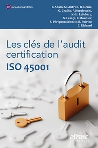 AFNOR - Les clés de l'audit certification ISO 45001.