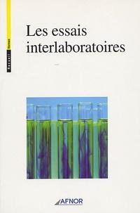 AFNOR - Les essais interlaboratoires.