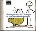 AFNOR - Management de l'énergie et efficacité énergétique. 1 Cédérom