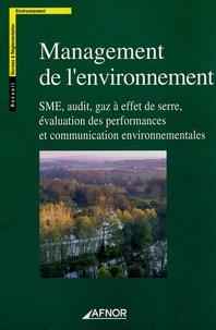 Télécharger le pdf de google books mac Management de l'environnement  - SME, audit, gaz à effet de serre, évaluation des performances et communications environnementales par AFNOR (French Edition) RTF ePub PDB