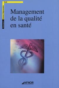 AFNOR - Management de la qualité en santé.