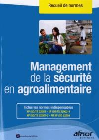 AFNOR - Management de la sécurité en agroalimentaire.