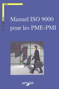AFNOR - Manuel ISO 9000 pour les PME-PMI.
