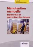 AFNOR - Manutention manuelle - Ergonomie et prévention des risques.