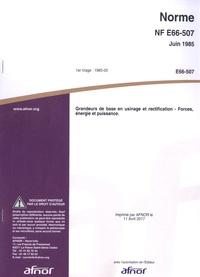 Meilleur téléchargement ebook gratuit NF E66-507 de juin 1985  - Grandeurs de base en usinage et rectification - Forces, énergie et puissance