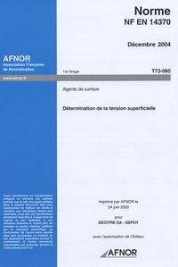 Histoiresdenlire.be NF EN 14370 Décembre 2004 Agents de surface - Détermination de la tension superficielle Image