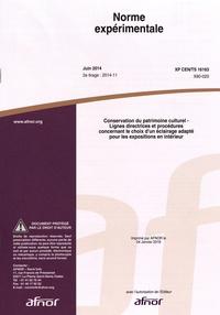 Livres gratuits télécharger des livres Norme expérimentale XP CEN/TS 16163 Conservation du patrimoine culturel  - Lignes directrices et procédures concernant le choix d'un éclairage adapté pour les expositions en intérieur in French