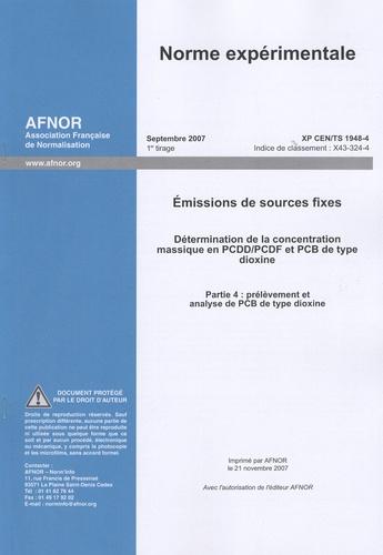 AFNOR - Norme expérimentale XP CEN/TS 1948-4 - Emissions de sources fixes.