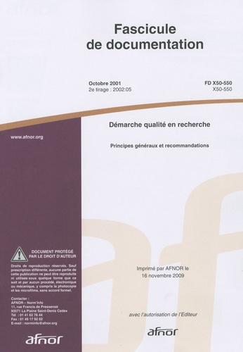 AFNOR - Norme FD X50-550, fascicule de documentation - Démarche qualité en recherche, principes généraux et recommandations.