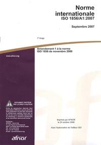 Histoiresdenlire.be Norme internationale 1856/A1:2007 - Amendement 1 à la norme ISO 1856 de novembre 2000 Image