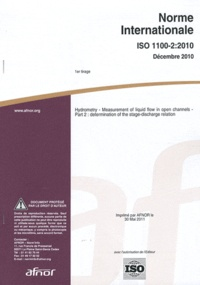 Norme internationale ISO 1100-2:2010 Hydrometry - Measurement of liquid flow in open channels Part 2 : determination of the stage-discharge relation.pdf
