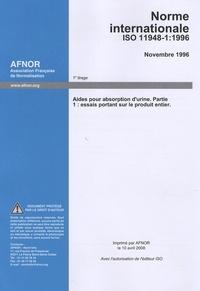 Norme internationale ISO 11948-1, novembre 1996 - Aides pour absorption durine, partie 1 : essais portant sur le produit entier.pdf