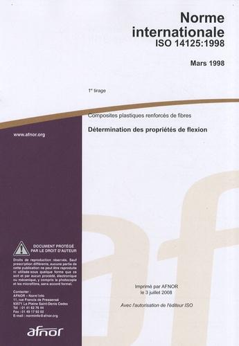 AFNOR - Norme internationale ISO 14125:1998 Composites plastiques renforcés de fibres - Détermination des propriétés de flexion.