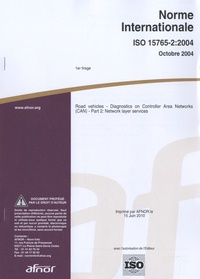 Histoiresdenlire.be Norme internationale ISO 15765-2:2004 Road vehicles - Diagnostics on Controller Area Networks (CAN) - Part 2 : Network layer services Image