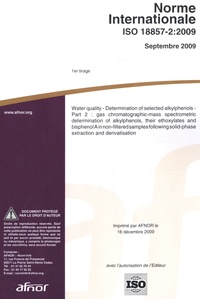 Norme internationale ISO 18857-2:2009 - Water quality, determination of selected alkyphenols.pdf