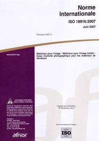 Birrascarampola.it Norme internationale ISO 18916:2007 Matériaux pour l'image - Matériaux pour l'image traités - Essai d'activité photographique pour les matériaux de fermeture Image