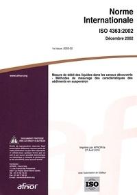 Norme internationale ISO 4363:2002 Mesure de débit des liquides dans les canaux découverts- Méthodes de mesurage des caractéristiques des sédiments en suspension -  AFNOR | Showmesound.org