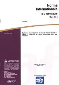Google book downloader pour mobile Android Norme internationale ISO 45001:2018 Systèmes de management de la santé et de la sécurité au travail  - Exigences et lignes directrices pour leur utilisation (Litterature Francaise)