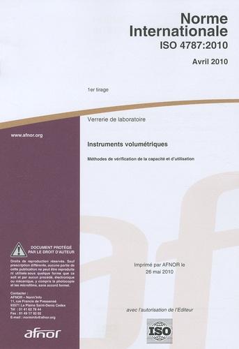 AFNOR - Norme internationale ISO 4787:2010 Verrerie de laboratoire - Instruments volumétriques - Méthodes de vérification de la capacité et d'utilisation.