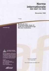 Norme internationale ISO 5667-10:1992 Qualité de leau - Echantillonnage Partie 10 : guide pour léchantillonnage des eaux résiduaires.pdf