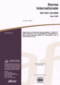 Norme internationale ISO 9241-20:2008 Ergonomie de linteraction homme-système - Partie 20 : lignes directrices sur laccessibilité de léquipement et des services des technologies de linformation et de la communication (TIC).pdf