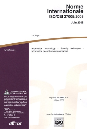 AFNOR - Norme internationale ISO/CEI 27005:2008 - Information technology - Security techniques - Information security risk management.
