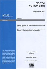 Norme ISO 14644-2:2000 Salles propres et environnements maîtrisés apparentés - Partie 2 : spécifications pour les essais et la surveillance en vue de démontrer le maintien de la conformité avec lISO 14644-1.pdf