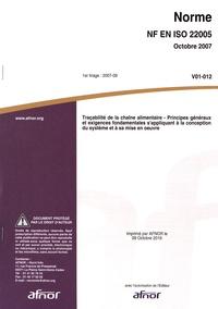 Norme ISO 22005 Traçabilité de la chaîne alimentaire - Principes généraux et exigences fondamentales sappliquant à la conception du système et à sa mise en oeuvre.pdf