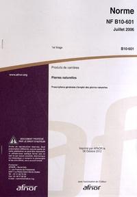 Deedr.fr Norme NF B10-601 Produits de carrières - Pierres naturelles - Prescriptions générales d'emploi des pierres naturelles Image