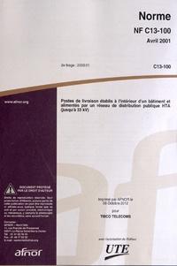 Norme NF C13-100 Postes de livraison établis à lintérieur dun bâtiment et alimentés par un réseau de distribution publique HTA (jusquà 33 kV).pdf