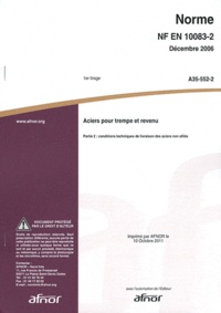 Histoiresdenlire.be Norme NF EN 10083-2 Aciers pour trempe et revenu - Partie 2 : conditions techniques de livraison des aciers non alliés Image