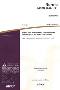 Norme NF EN 1097-1/A1 Essais pour déterminer les caractéristiques géométriques des granulats - Partie 1 : détermination de la résistance à lusure (micro-Deval).pdf