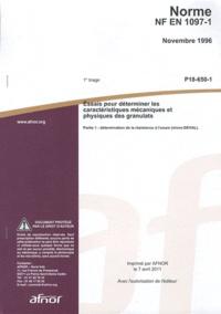 Norme NF EN 1097-1 Essais pour déterminer les caractéristiques mécaniques et physiques des granulats - Partie 1 : détermination de la résistance à lusure (micro-DEVAL).pdf