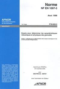 Feriasdhiver.fr Norme NF EN 1097-3 Août 1998 Essais pour déterminer les caractéristiques mécaniques et physiques des granulats - Partie 3 : méthode pour le détermination de la masse volumique en vrac et de la porosité intragranulaire Image