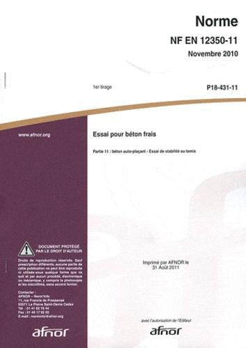 AFNOR - Norme NF EN 12350-11 Essai pour béton frais - Partie 11 : béton auto-plaçant - Essai de stabilité au tamis.