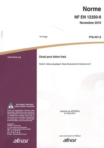 AFNOR - Norme NF EN 12350-9 Essai pour béton frais - Partie 9 : béton auto-plaçant - Essai d'écoulement à l'entonnoir en V.