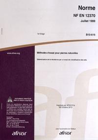 Accentsonline.fr Norme NF EN 12370 Méthodes d'essai pour pierres naturelles - Détermination de la résistance par un essai de cristallisation des sels Image