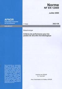 Corridashivernales.be Norme NF EN 12469 - Biotechnologie - Critères de performance pour les postes de sécurité microbiologique Image