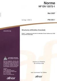 Goodtastepolice.fr Norme NF EN 12572-1 Structures artificielles d'escalade - Partie 1 : exigences de sécurité et méthodes d'essai relatives aux SAE avec points d'assurage Image