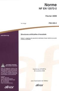Corridashivernales.be Norme NF EN 12572-2 Structures artificielles d'escalade - Partie 2 : exigences de sécurité et méthodes d'essai relatives aux pans et blocs d'escalade Image
