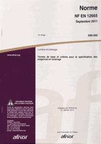 Corridashivernales.be Norme NF EN 12665 Lumière et éclairage - Termes de base et critères pour la spécification des exigences en éclairage Image